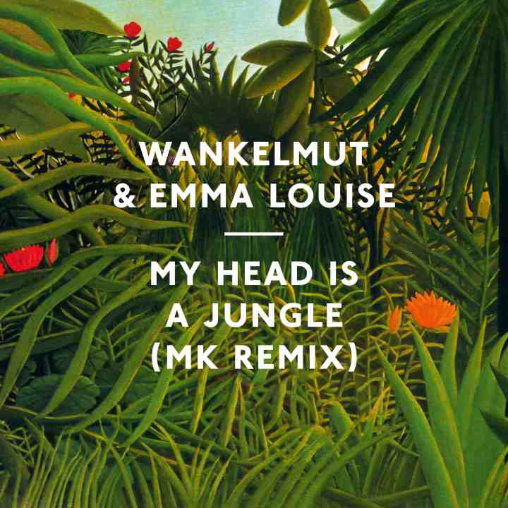 wankelmut_emma_louise_-_myheadisajungle_mkremix_2400-low-res